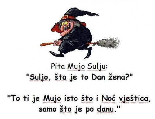 Sretan Dan žena (i Noć vještica)! :-)