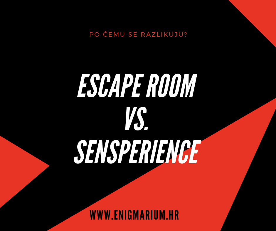 Escape room VS Sensperience